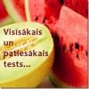 Visīsākais un patiesākais tests