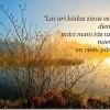 Kungs, Dievs, dāvā man spēku… (rīta lūgšana)