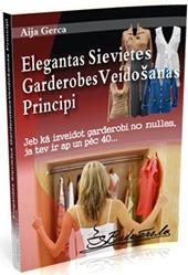 elegantas_sievietes_garderobes_veidosana
