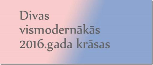 modernas_krasas_2016_pavasaris
